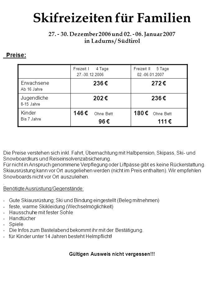 Skifreizeiten für Familien Gültigen Ausweis nicht vergessen!!!