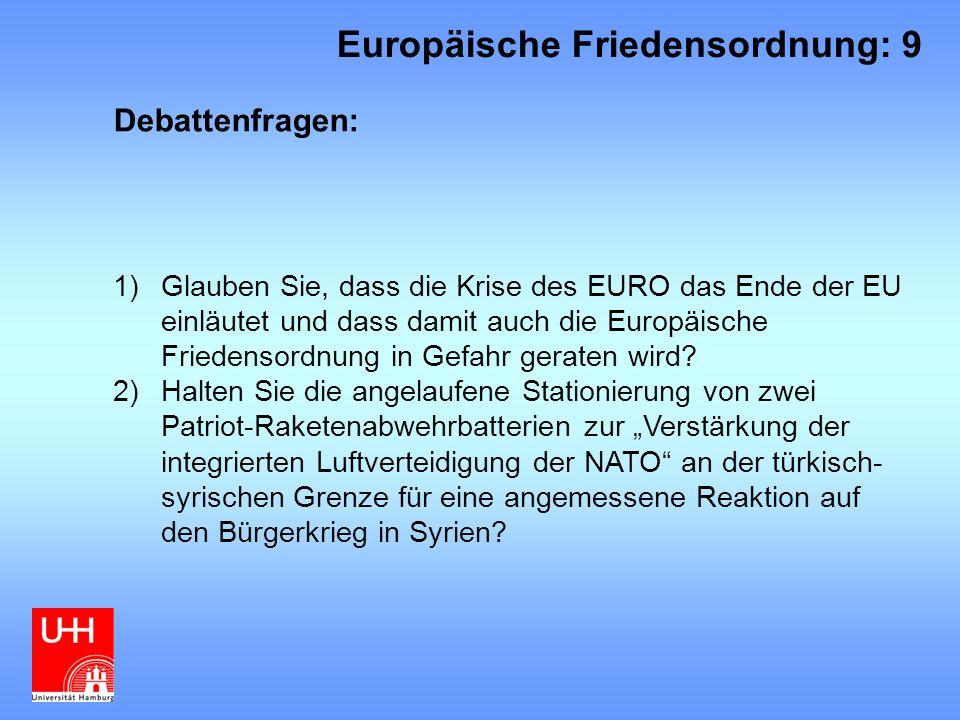 Europäische Friedensordnung: 9