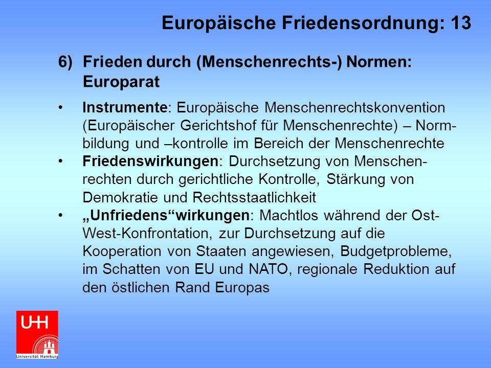 Europäische Friedensordnung: 13