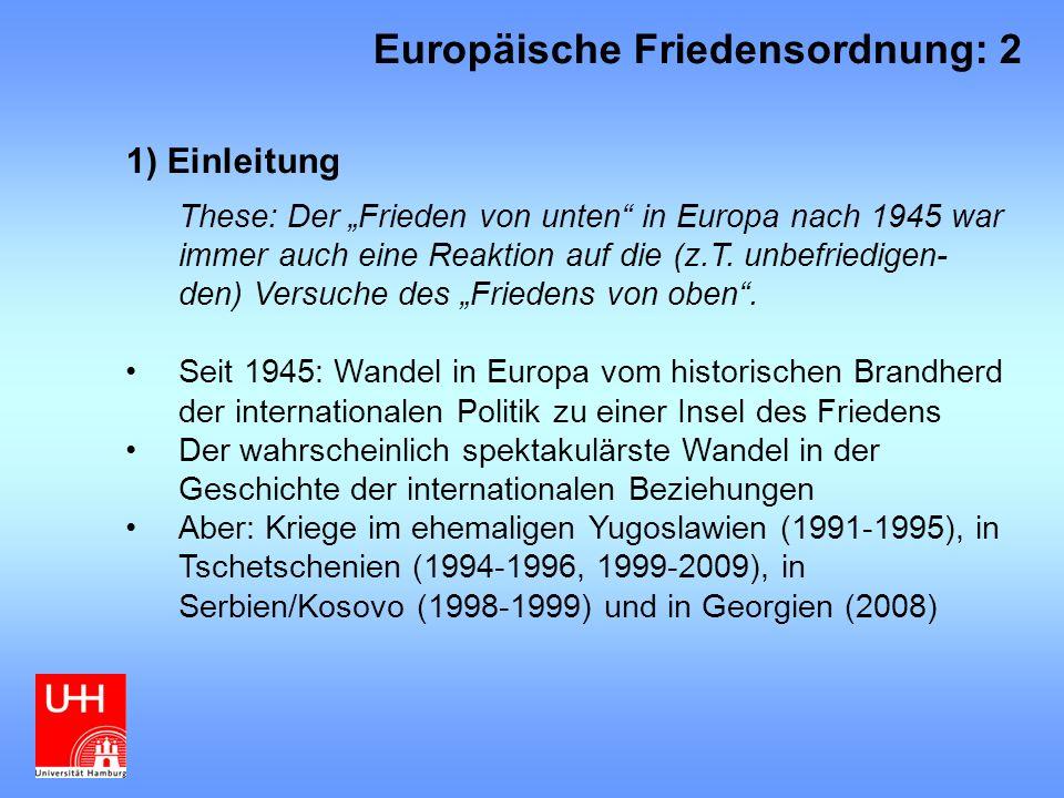 Europäische Friedensordnung: 2
