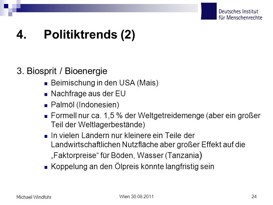 4. Politiktrends (2) 3. Biosprit / Bioenergie
