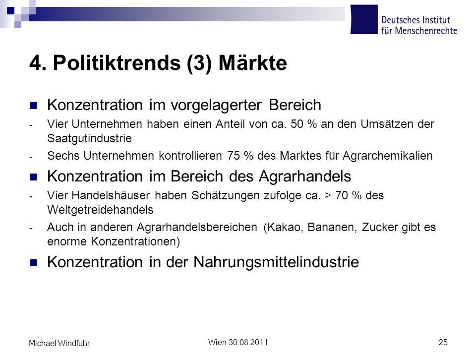 4. Politiktrends (3) Märkte