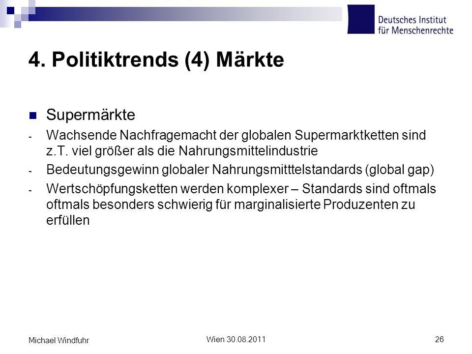 4. Politiktrends (4) Märkte