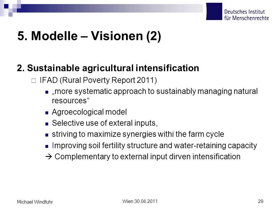 5. Modelle – Visionen (2) 2. Sustainable agricultural intensification