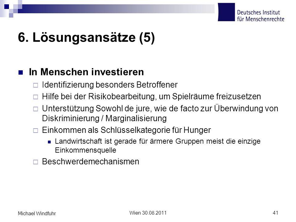 6. Lösungsansätze (5) In Menschen investieren