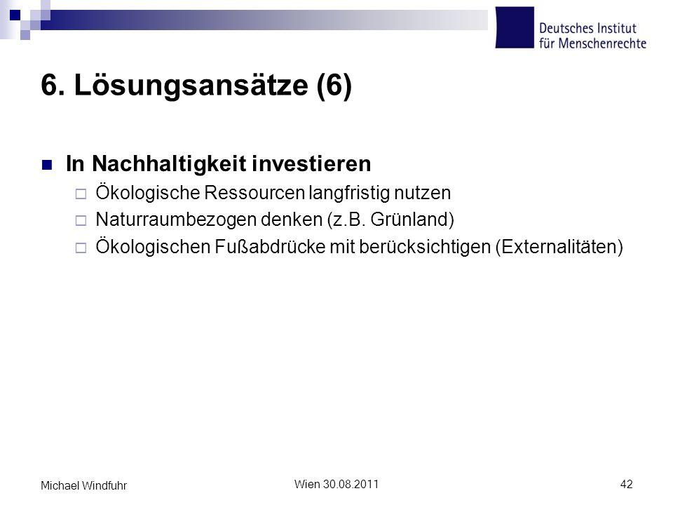 6. Lösungsansätze (6) In Nachhaltigkeit investieren