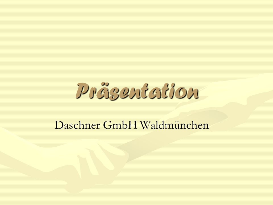 Daschner GmbH Waldmünchen