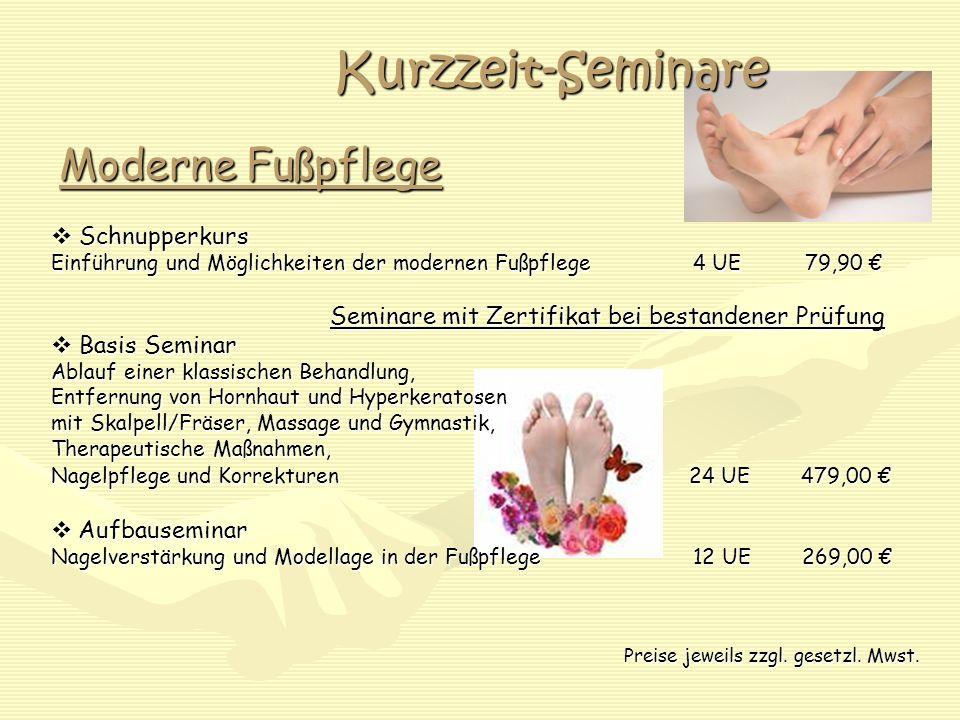 Kurzzeit-Seminare Moderne Fußpflege  Schnupperkurs