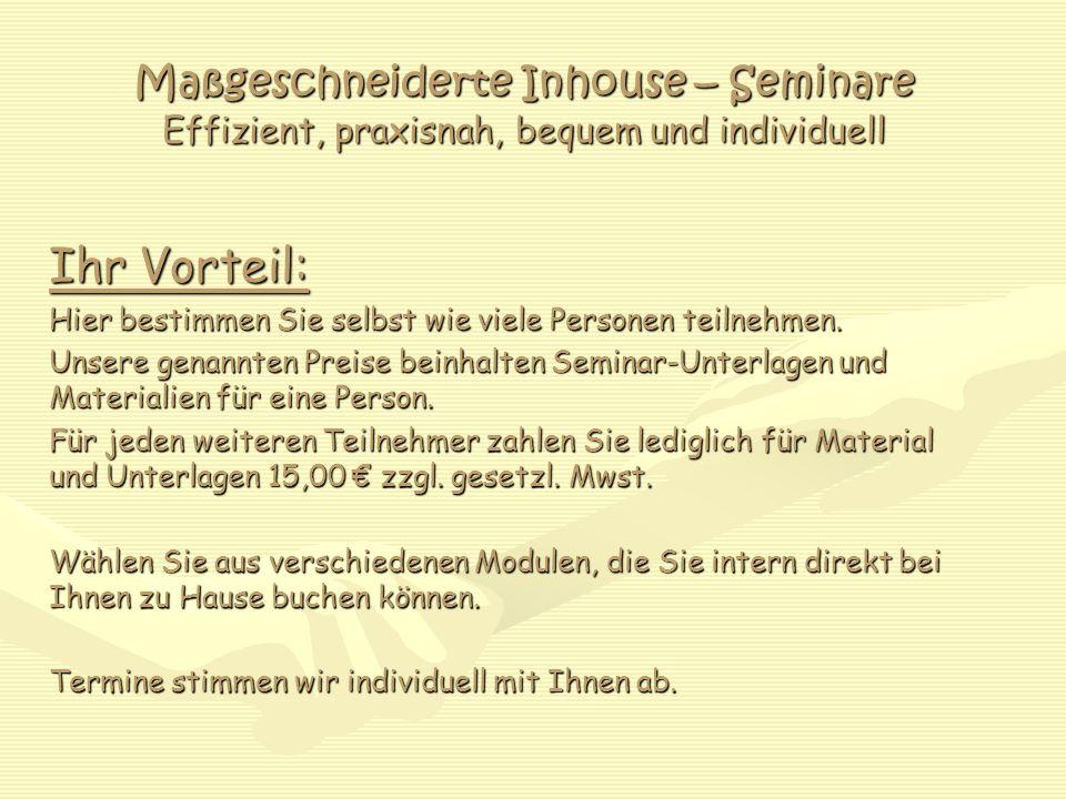 Maßgeschneiderte Inhouse – Seminare Effizient, praxisnah, bequem und individuell