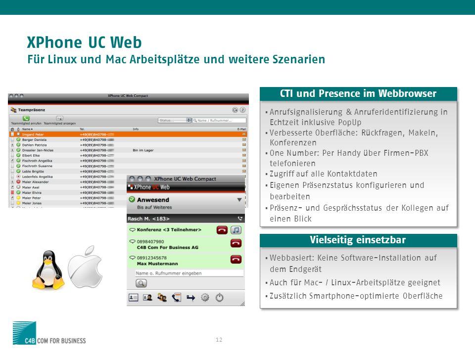 XPhone UC Web Für Linux und Mac Arbeitsplätze und weitere Szenarien