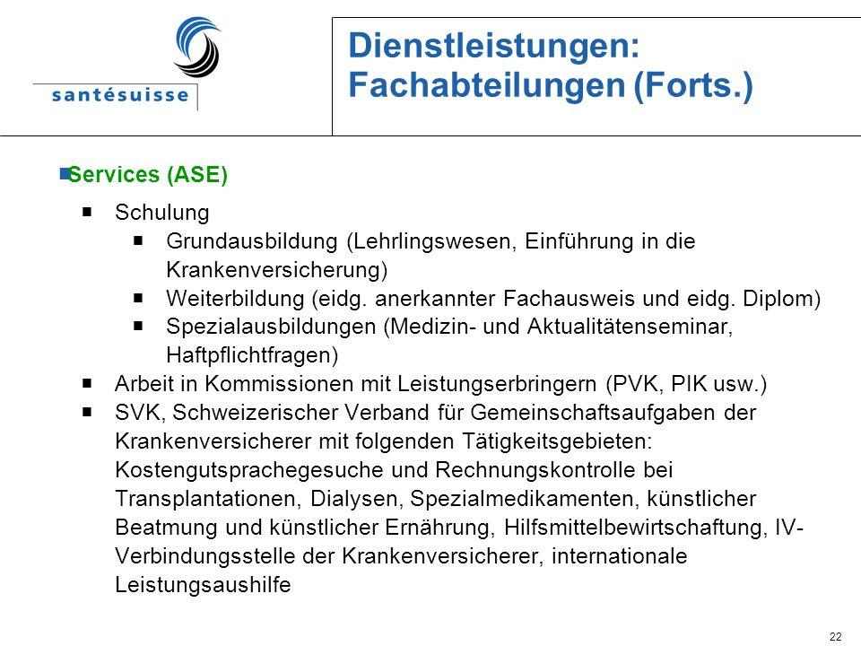 Dienstleistungen: Fachabteilungen (Forts.)