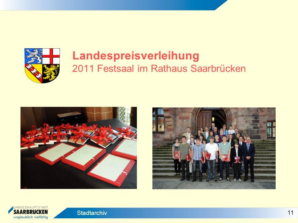 Landespreisverleihung 2011 Festsaal im Rathaus Saarbrücken
