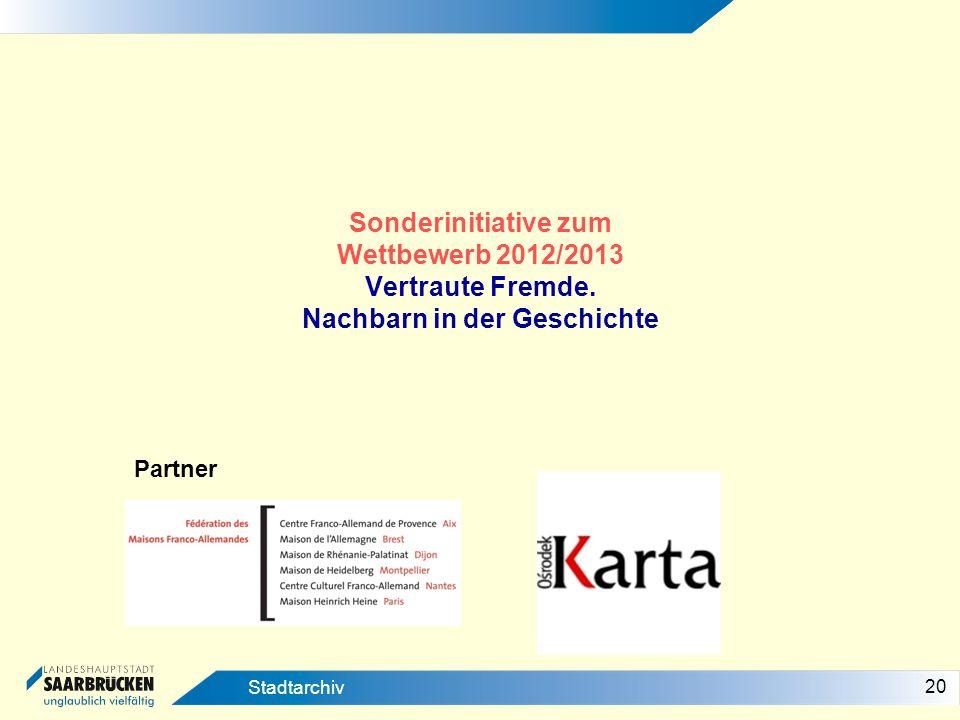 Sonderinitiative zum Wettbewerb 2012/2013 Vertraute Fremde