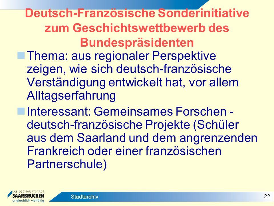 Deutsch-Französische Sonderinitiative zum Geschichtswettbewerb des Bundespräsidenten