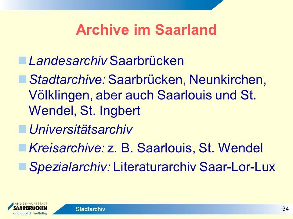 Archive im Saarland Landesarchiv Saarbrücken