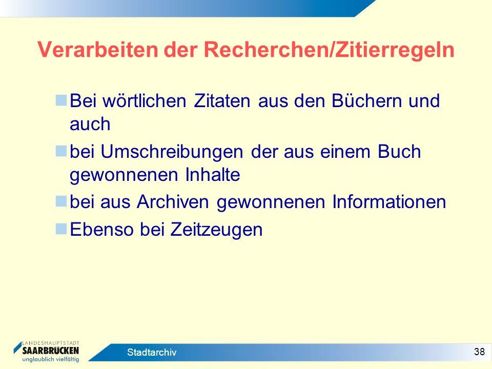 Verarbeiten der Recherchen/Zitierregeln