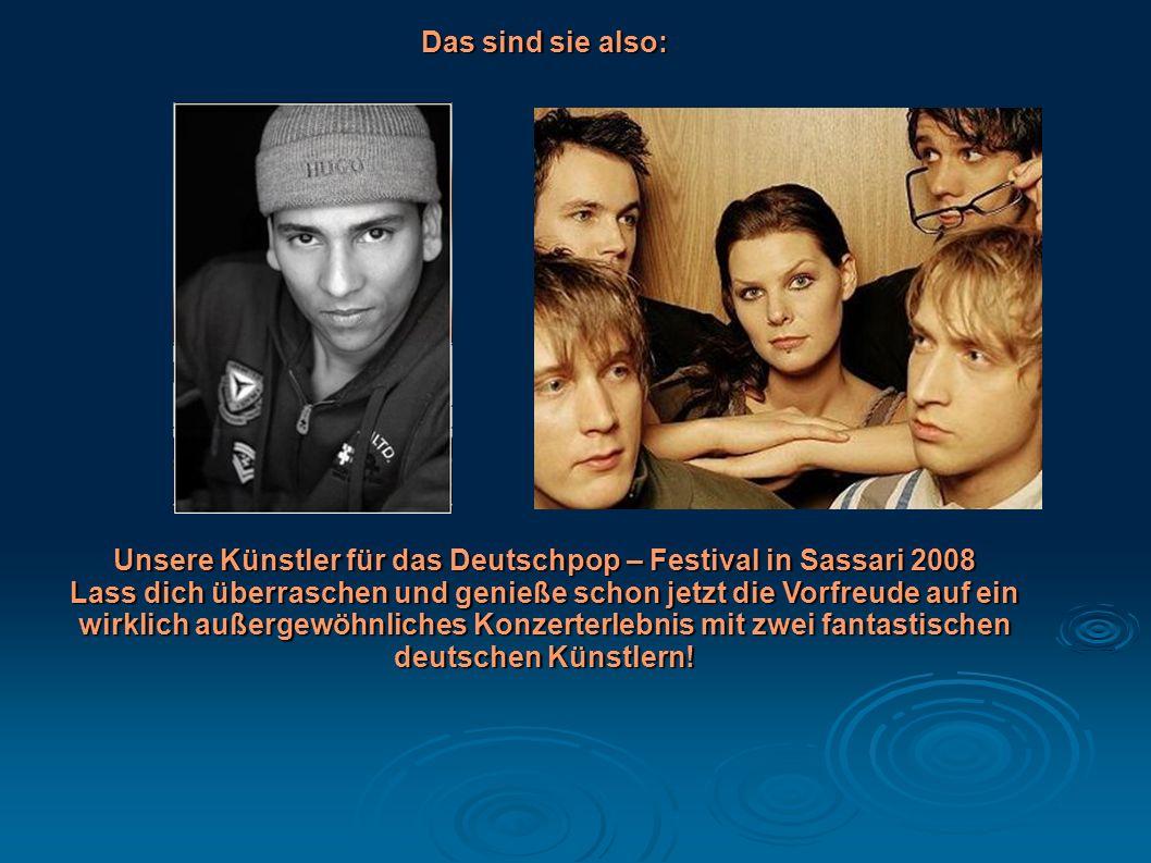 Unsere Künstler für das Deutschpop – Festival in Sassari 2008