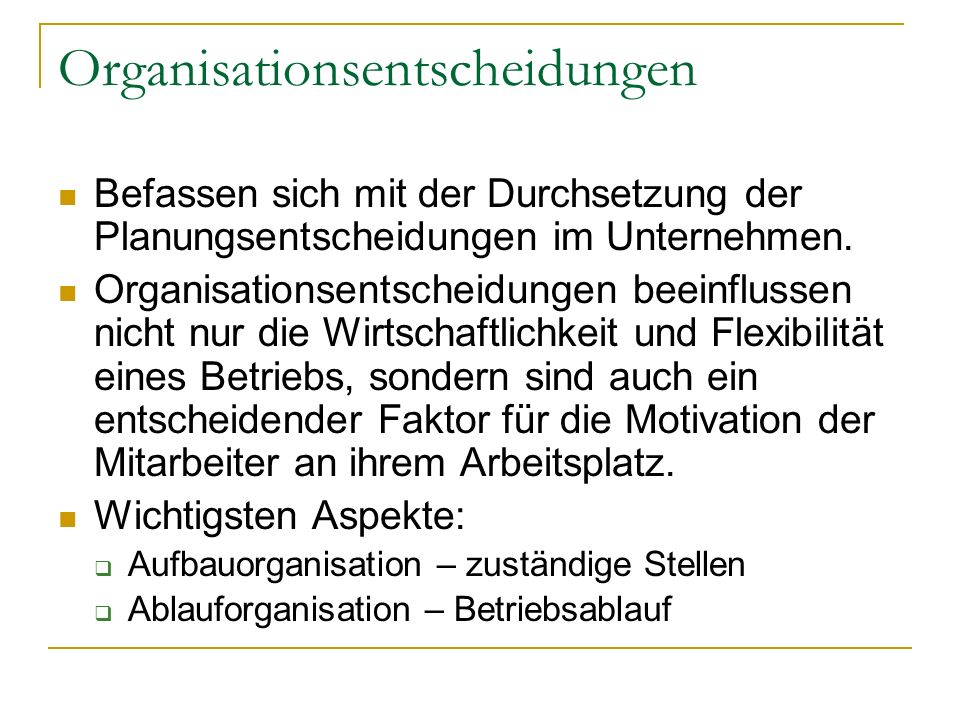 Organisationsentscheidungen
