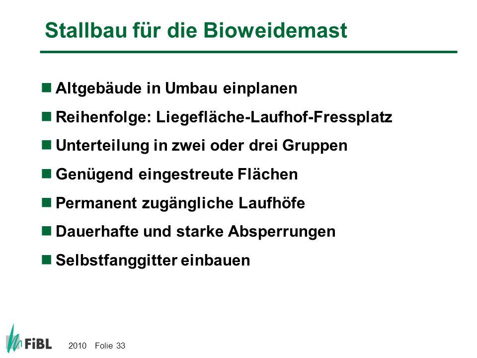 Stallbau für die Bioweidemast