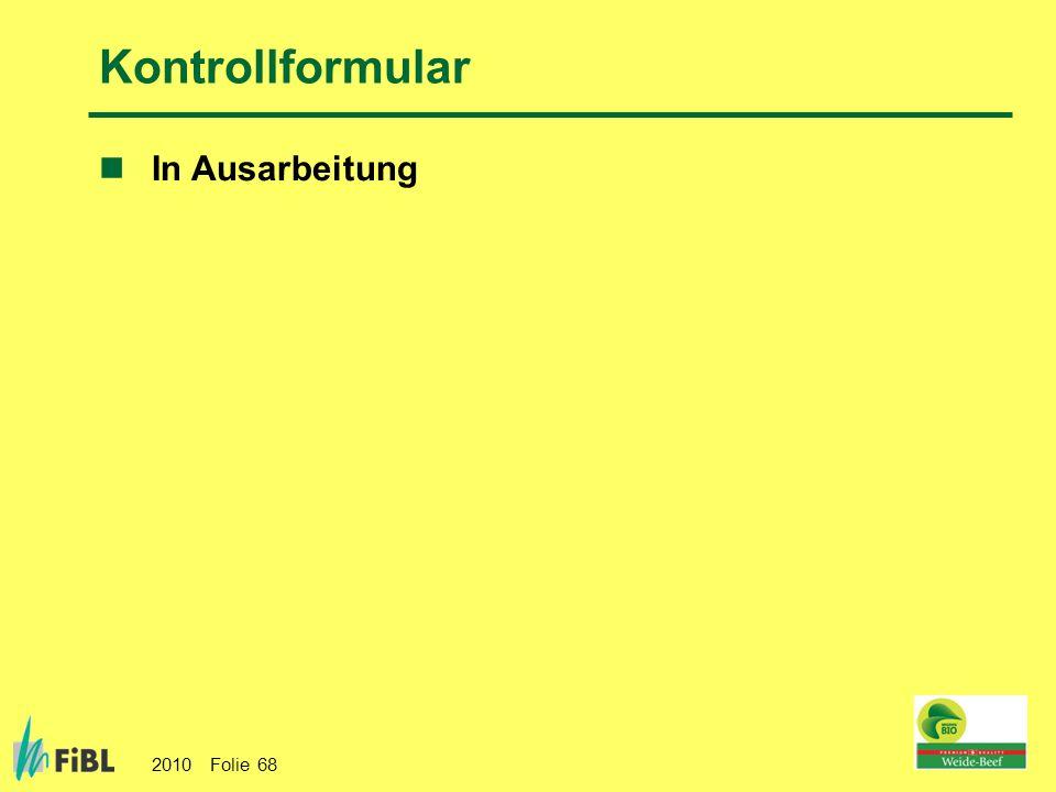 Kontrollformular In Ausarbeitung Ergänzungen zum Kontrollformular
