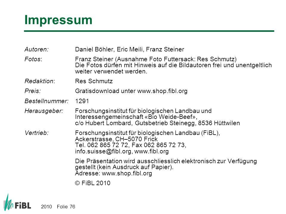 Impressum Autoren: Daniel Böhler, Eric Meili, Franz Steiner