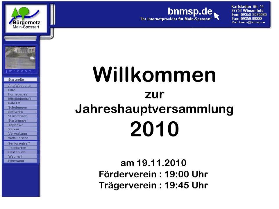 Willkommen zur Jahreshauptversammlung 2010