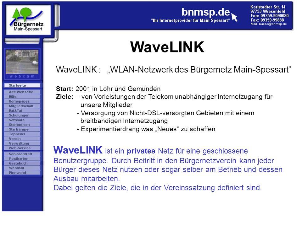 """WaveLINK WaveLINK : """"WLAN-Netzwerk des Bürgernetz Main-Spessart"""