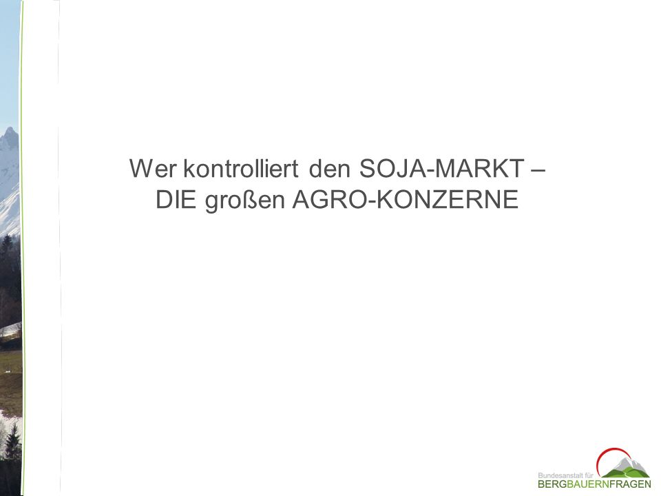 Wer kontrolliert den SOJA-MARKT – DIE großen AGRO-KONZERNE