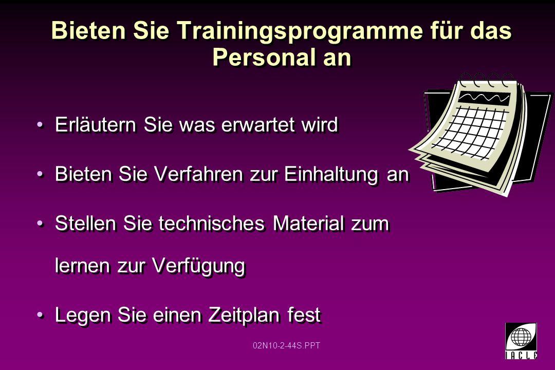 Bieten Sie Trainingsprogramme für das Personal an
