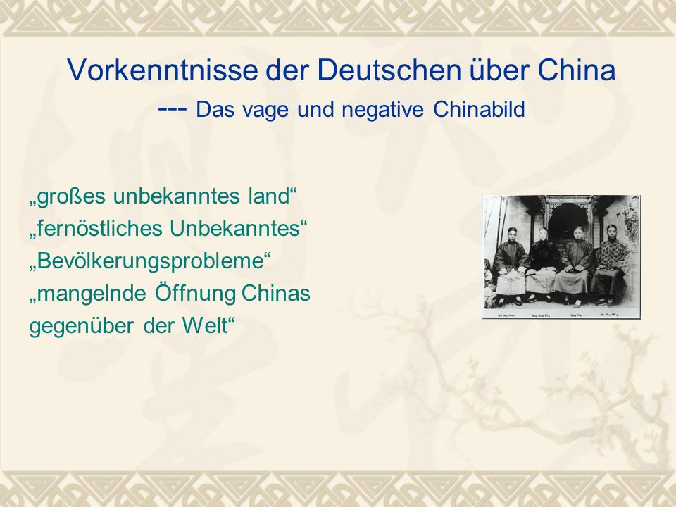 Vorkenntnisse der Deutschen über China --- Das vage und negative Chinabild