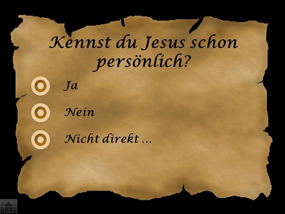 Kennst du Jesus schon persönlich