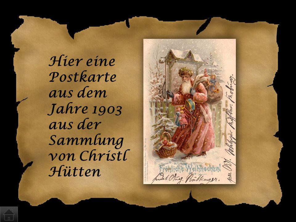 Hier eine Postkarte aus dem Jahre 1903 aus der Sammlung von Christl Hütten