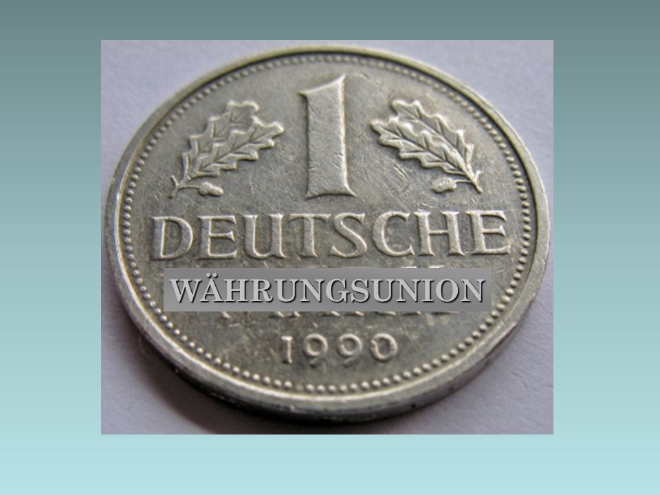Währungsunion WÄHRUNGSUNION