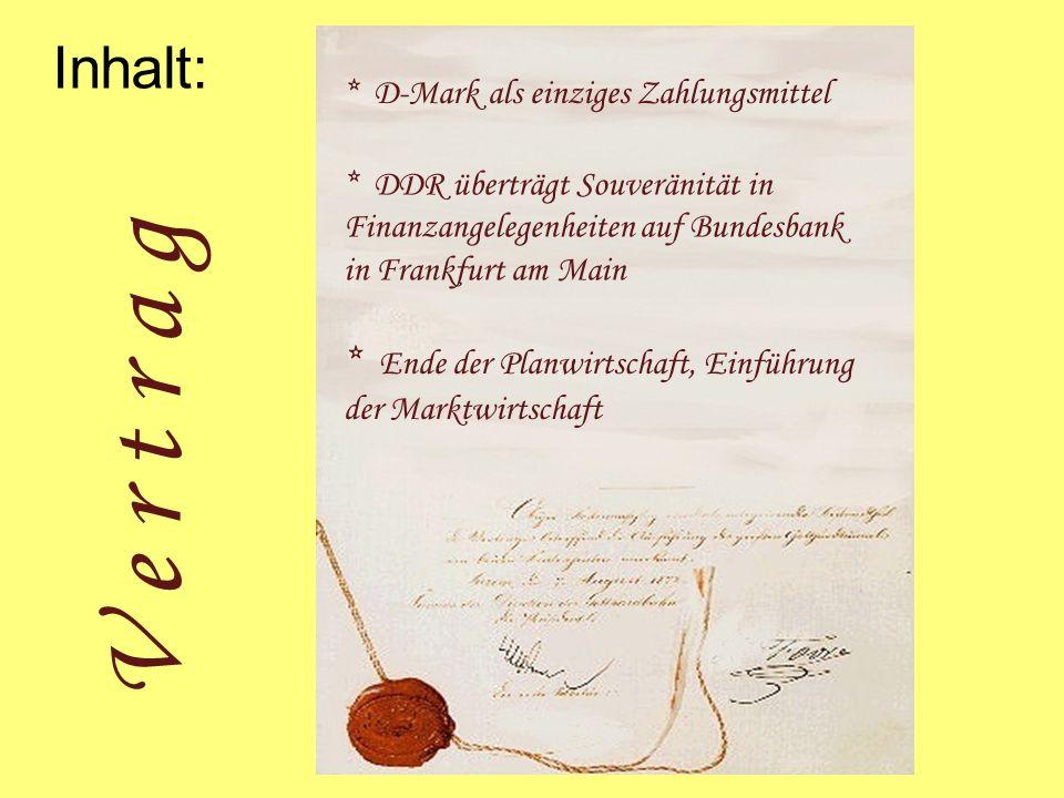 Inhalt: * D-Mark als einziges Zahlungsmittel. * DDR überträgt Souveränität in Finanzangelegenheiten auf Bundesbank in Frankfurt am Main.