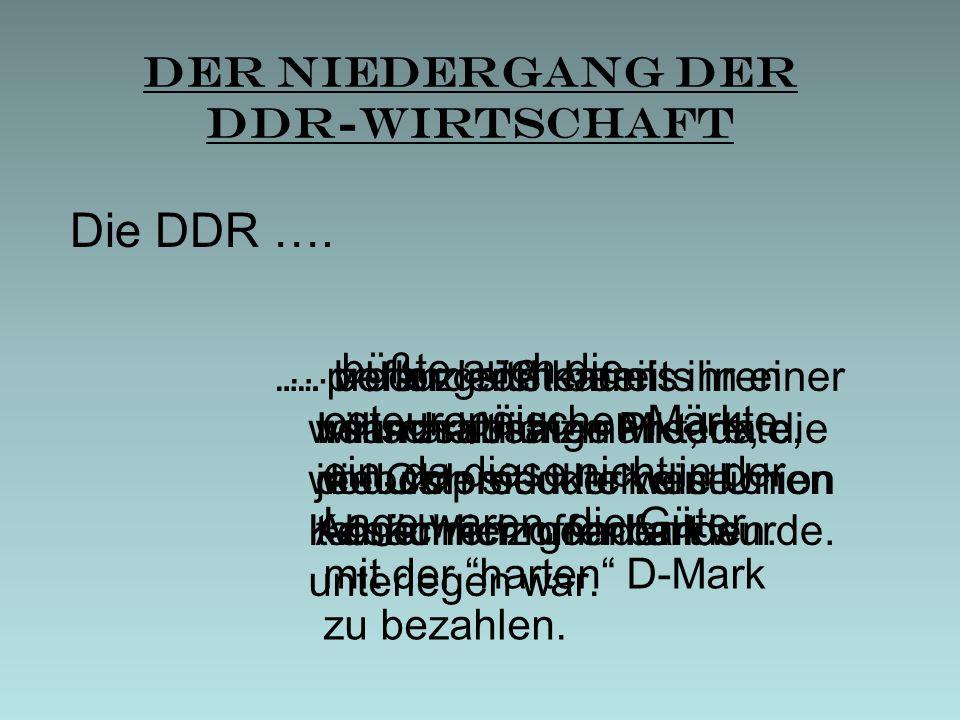Der Niedergang der DDR-Wirtschaft