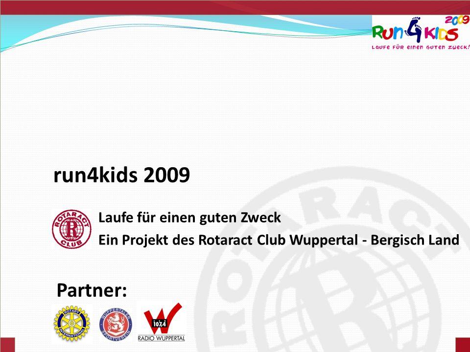 run4kids 2009 Partner: Laufe für einen guten Zweck