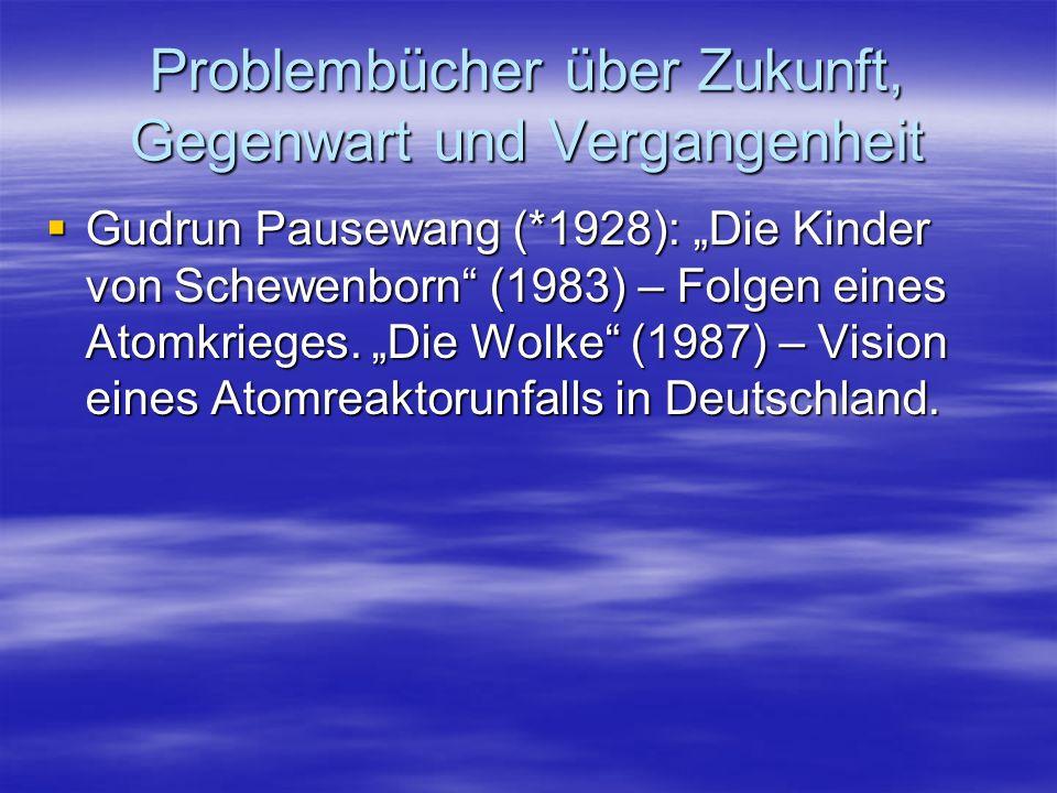 Problembücher über Zukunft, Gegenwart und Vergangenheit