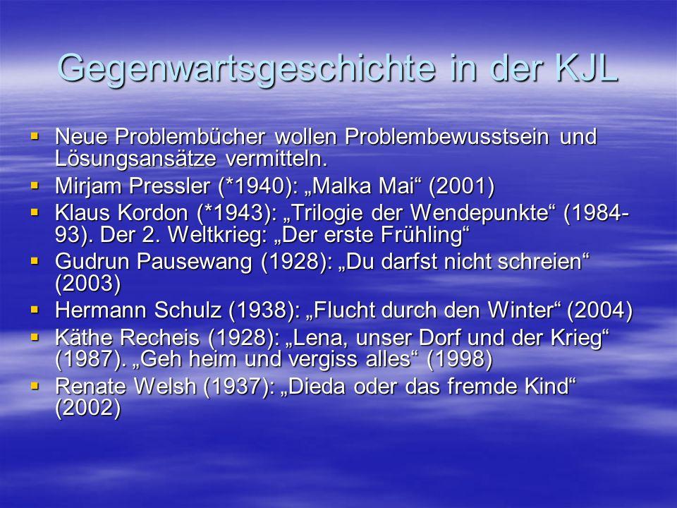 Gegenwartsgeschichte in der KJL