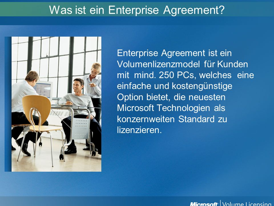 Was ist ein Enterprise Agreement