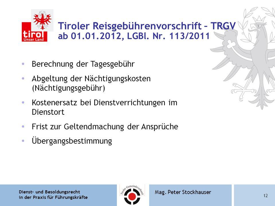 Tiroler Reisgebührenvorschrift – TRGV ab 01. 01. 2012, LGBl. Nr