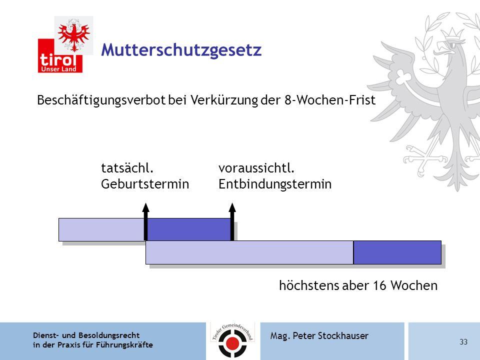 Mutterschutzgesetz Beschäftigungsverbot bei Verkürzung der 8-Wochen-Frist. tatsächl. Geburtstermin.