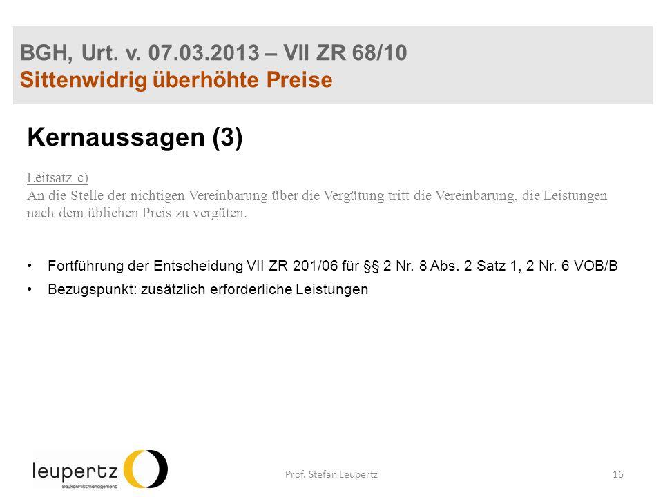 Kernaussagen (3) BGH, Urt. v. 07.03.2013 – VII ZR 68/10