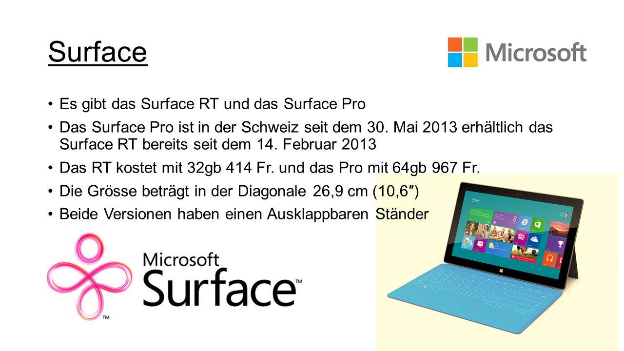 Surface Es gibt das Surface RT und das Surface Pro
