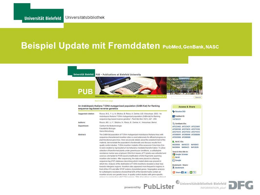 Beispiel Update mit Fremddaten PubMed, GenBank, NASC