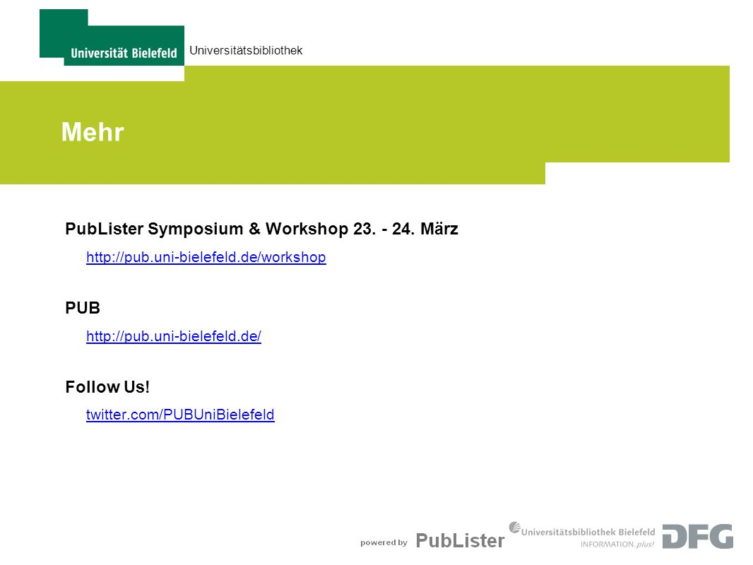 Mehr PubLister Symposium & Workshop März PUB Follow Us!