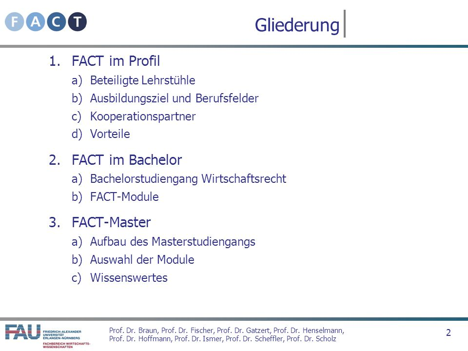 Gliederung FACT im Profil FACT im Bachelor FACT-Master