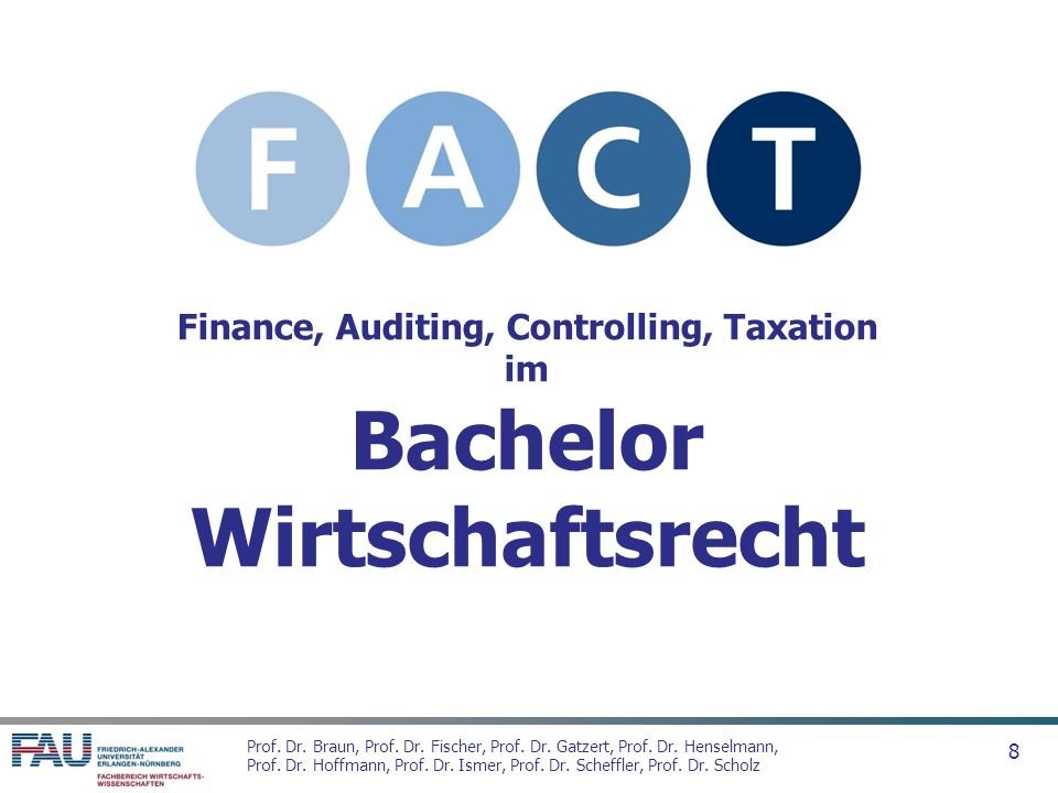 Finance, Auditing, Controlling, Taxation im Bachelor Wirtschaftsrecht
