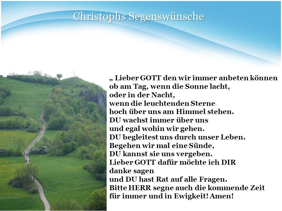 Christophs Segenswünsche