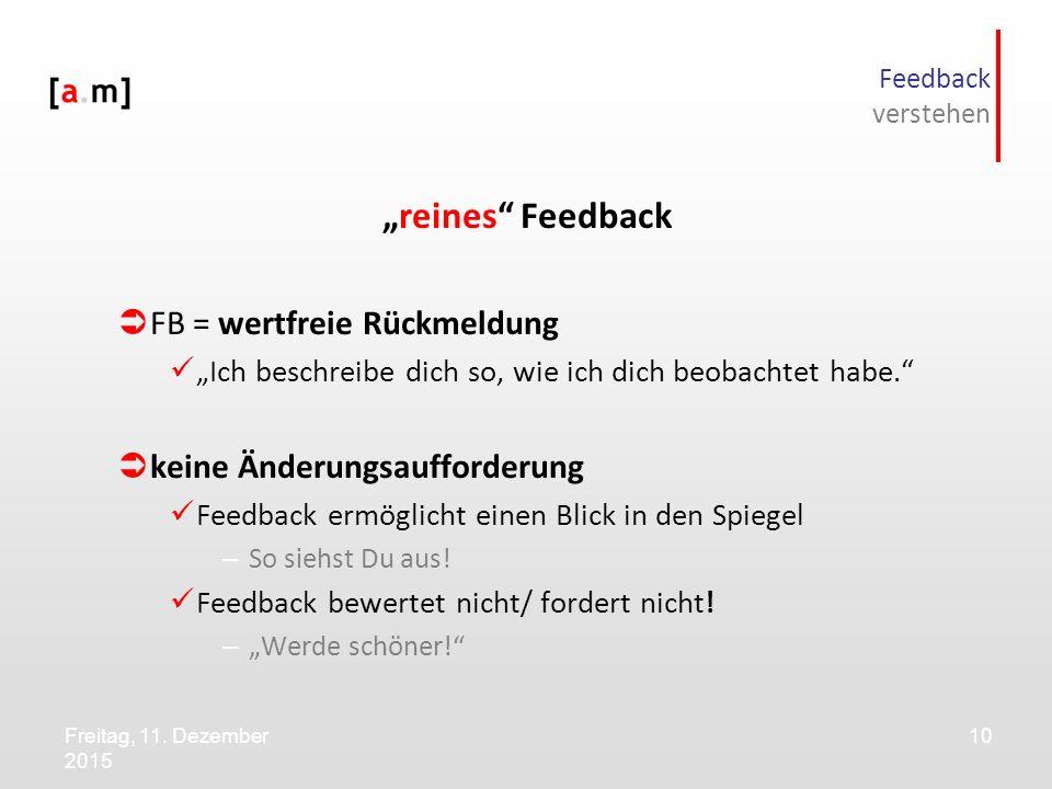"""reines Feedback FB = wertfreie Rückmeldung"