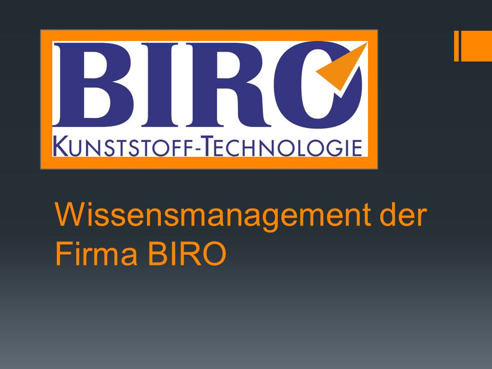 Wissensmanagement der Firma BIRO